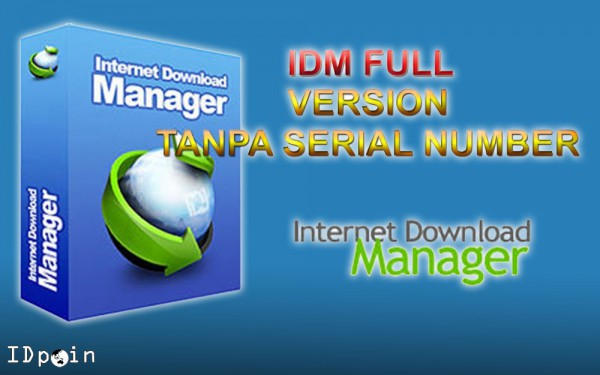 Permalink ke Download IDM Full Version Tanpa Serial Number